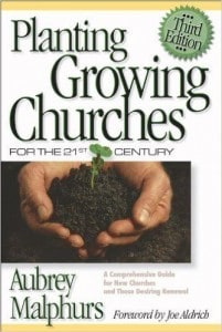 Planting Growing Churches - Aubrey Malphurs