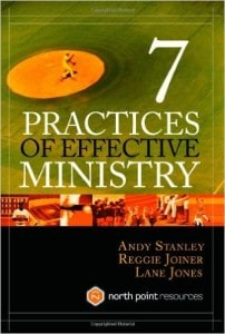 Seven Practices of Effective Ministry - Andy Stanley