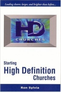 Starting High Definition Churches - Ron Sylvia