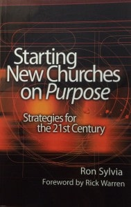 Starting New Churches on Purpose - Ron Sylvia
