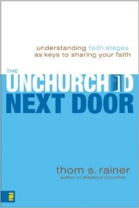 The Unchurched Next Door - Thom Rainer
