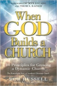 When God Builds a Church - Bob Russell